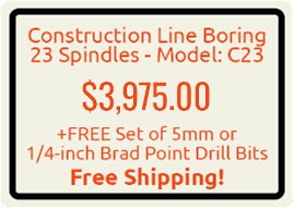 Construction Line Boring 23 Spindles